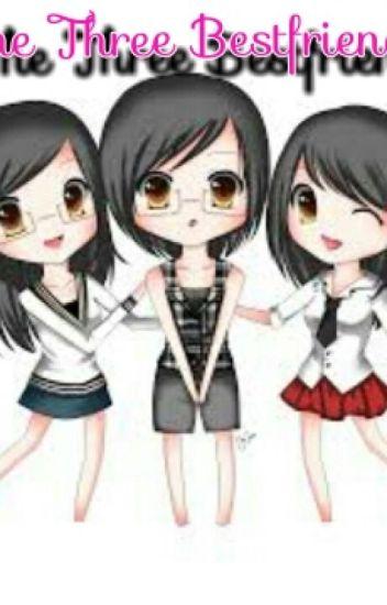 The Three Bestfriends Jekamariah3 Wattpad