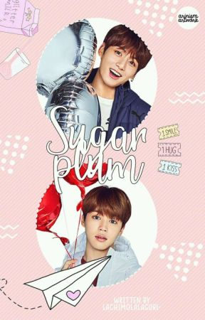 Sugar Plum | 전 정국 (jungkook Fanfiction) by lachimolalagurl