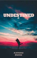 Undestined by minimae__