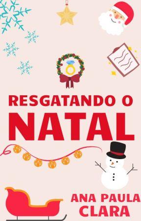RESGATANDO O NATAL by anapaulaclara