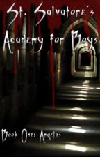 St. Salvatore's Academy for Boys I: Angelus [boyxboy] by rotXinXpieces