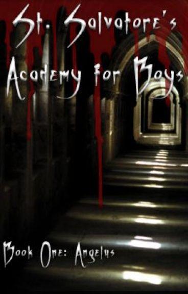 St. Salvatore's Academy for Boys I: Angelus [boyxboy]