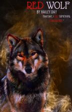 Red Wolf (Under Editing) by Day918