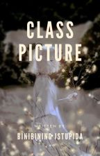 Class Picture  by annesheeeee