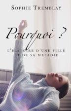 Pourquoi ? by Ecrivaine13