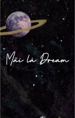 Đọc truyện ONESHOT - mãi là dream /nomin/