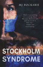 Stockholm Syndrome (PUBLISHED!!) by SmilingHidesSecrets