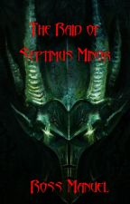 The Raid on Septus Minor (On Hiatus) by DocWinters