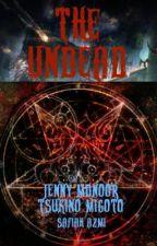 The Undead by JennyMdnoor