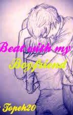 Beat with my Boyfriend by Infeymousme