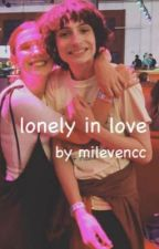 Lonely in love | fillie au by milevencc