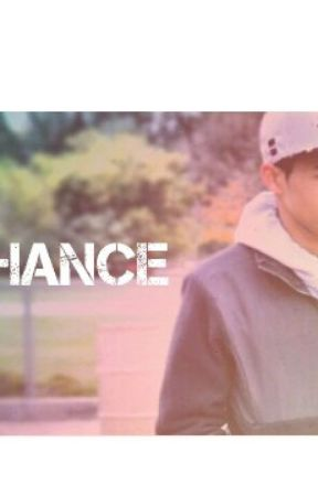 Chance. (A love story ) by ukgotthejuice