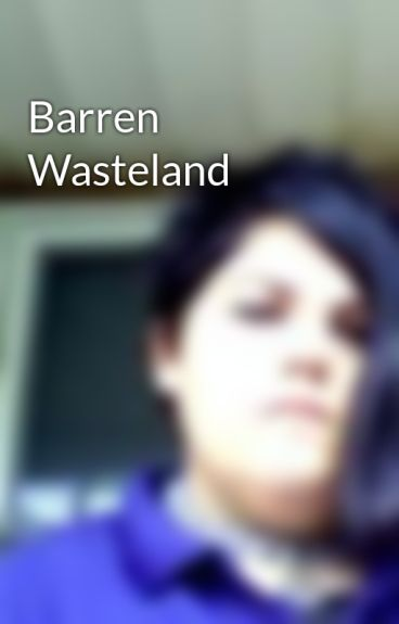 Barren Wasteland by DarkAbyss1990