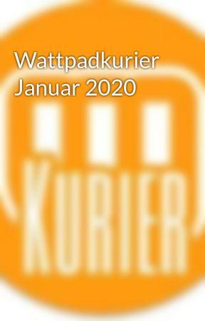Wattpadkurier Januar 2020 by RedaktionWPKurier