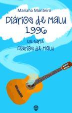 Diários de Malu - 1996 by MariMonteiro1
