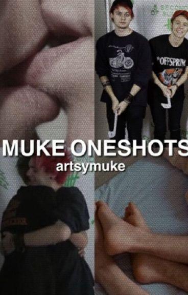 Muke Oneshots
