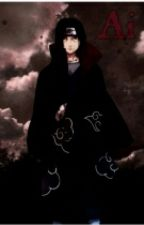 Ai (Uchiha Itachi Love Story) by YamigawaYuki