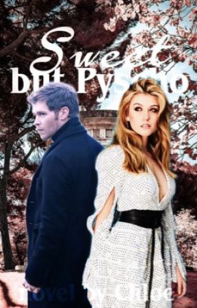 Sweet but psycho - The vampire diaries  by sweet-angel-20-