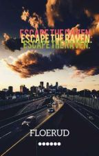 escape the raven by FLOERUD