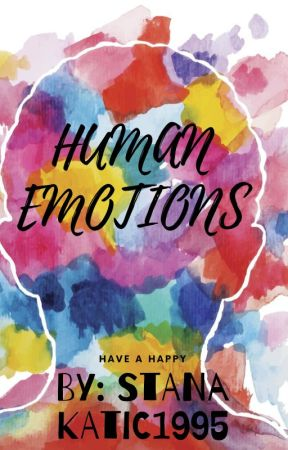 Human Emotions by stanakatic1995