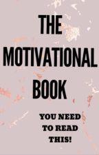 THE MOTIVATIONAL BOOK by FairyLightssssss