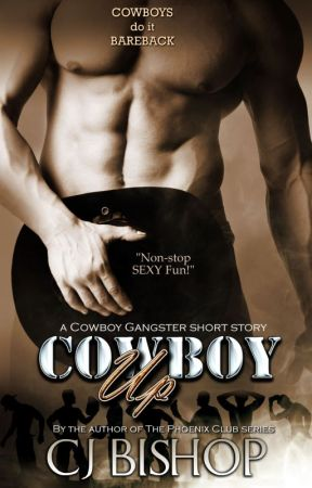 Cowboy Up: A Cowboy Gangster short story by AMS1971