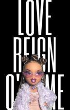 Love Reign O'er Me - Song Stories by enter-sxndmxn