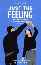 Just The Feeling  by issacjyn