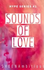 Sounds of Love  by SHEENAmbitious