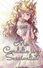 Miss Cordelia is a Survivalist! by nintendhoe3617