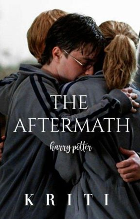 The Aftermath | Harry Potter ✓ by bookishkay
