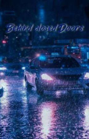 Behind closed Doors by NoraHanson1
