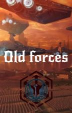 Old Forces by Shadow_trooper