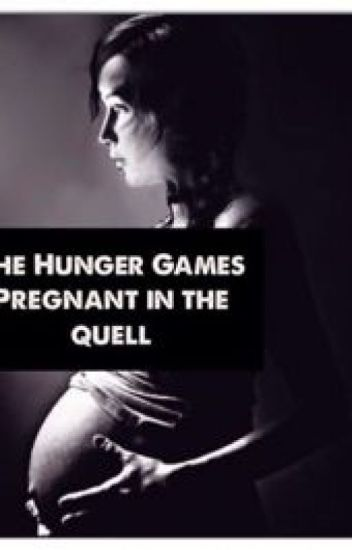 The Hunger Games - Pregnant in the Quell