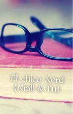 El chico Nerd (Niall & Tu) by Nove_Niall