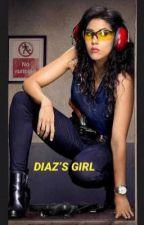 Diaz's girl by imaginethattho
