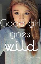 Good girl goes wild by efi_rose