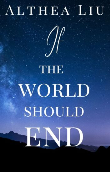 If the World Should End
