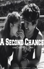 A Second Chance by our2ndlifer_fam