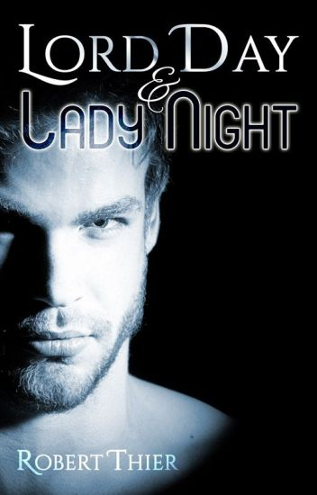 Lord Day and Lady Night
