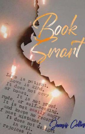 Book Smart by JenesisCollins