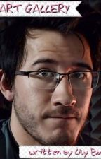 The Art Gallery- A Markiplier FanFiction by lilybullinger