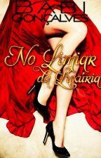 No Limiar da Luxúria by Ynan_S