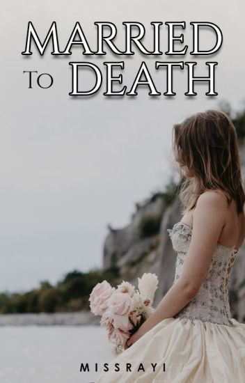 [MTD 1] : Married To Death (Completed)