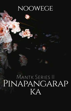 Pinapangarap Ka (MANTK series 2) by noowege