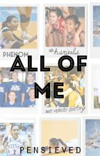 All of Me (AlyDen) by pensieved