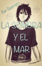 La Sombra y El Mar (Nico di Angelo y Tú) by Fer8232tc