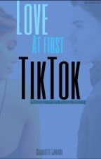 Love at first Tiktok by mochabxbes