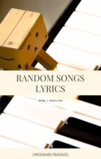 Random Song Lyrics by Undeniablybadass