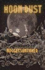 Moon Dust by NuggetsUntamed